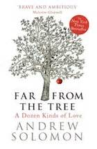 far from the tree books far from the tree by andrew solomon review books the