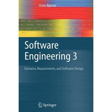 Software Engineering 3 software engineering 3 domains requirements and
