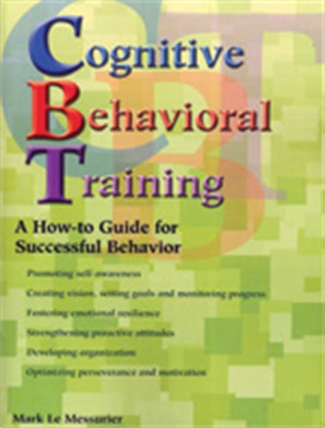 cognitive behavioral therapy the ultimate guide to cognitive behavioral therapy empath and emotional intelligence books corwin cognitive behavioral a how to guide for