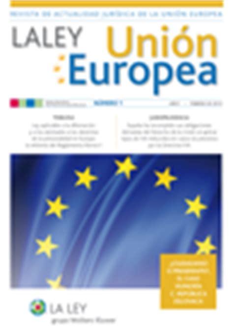 Modelo Curriculum Union Europea Revista La Ley Uni 243 N Europea En Formato Electr 243 Nico Canalbiblos De La Biblioteca De La