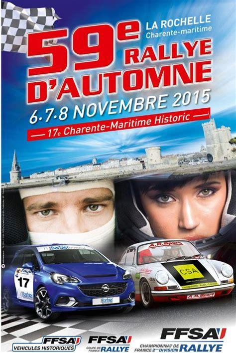 Rally D Automne 2015 La Rochelle by Liste Des Engag 233 S Rallye Automne La Rochelle 2015