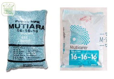Pupuk Npk Mutiara Cair apa itu pupuk npk kandungan manfaat dan cara menggunakannya