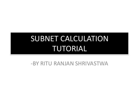 subnetting tutorial ppt subnet calculation tutorial
