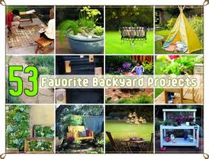 53 favorite backyard diy projects diy craft projects