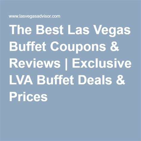 the best las vegas buffet coupons reviews exclusive