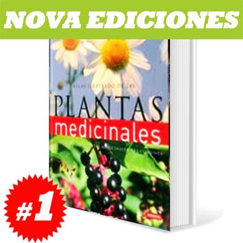 atlas ilustrado de plantas 8467712570 atlas ilustrado de plantas medicinales 1 tomo 1 395 00 en mercado libre