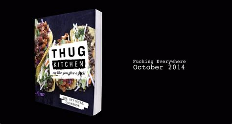 Thug Kitchen Author by Thug Kitchen Cookbook Informed Eater