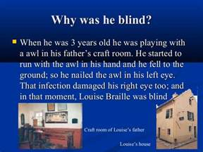 He Was Blind louis braille