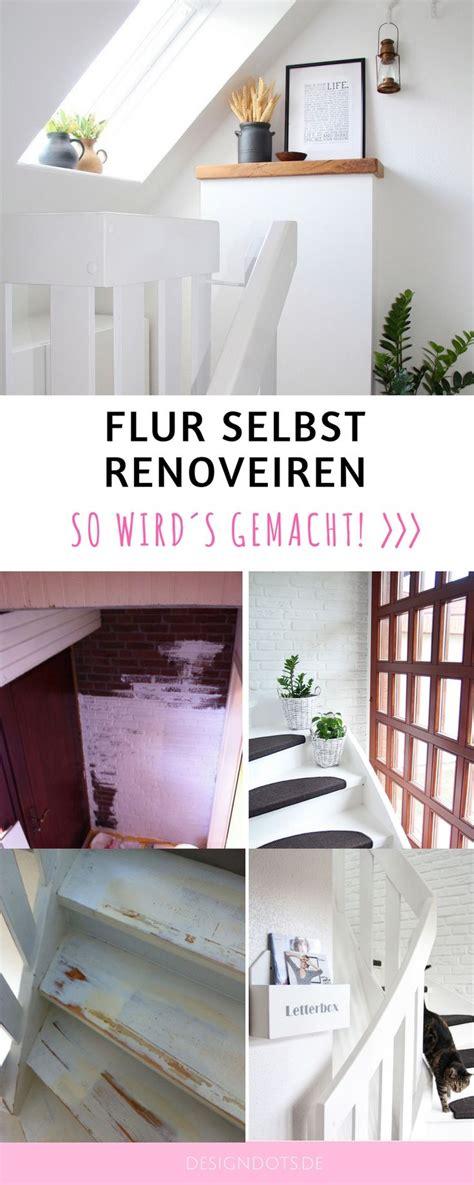 Flur Mit Holztreppe Neu Gestalten by Die Besten 25 Treppe Renovieren Ideen Auf