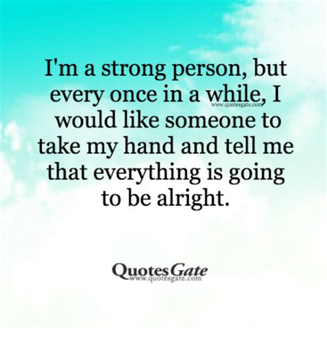 Every Once In A While I Like To Surf To The by I M A Strong Person But Every Once In A While I Would Like