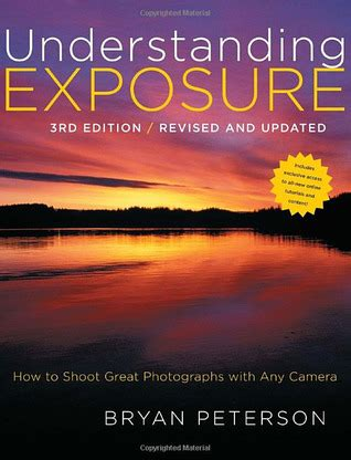 Understanding Exposure How To Shoot Great Photographs understanding exposure how to shoot great photographs