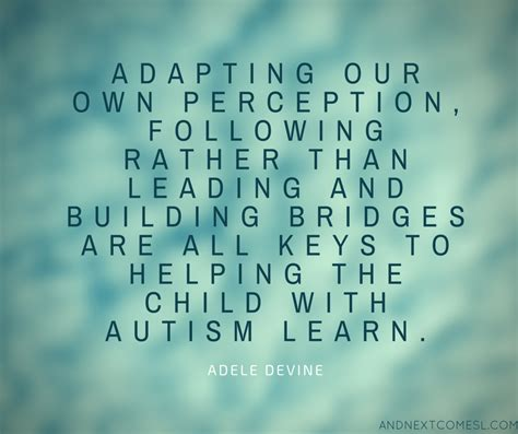 inspirational quotes 8 more inspirational autism quotes and next comes l