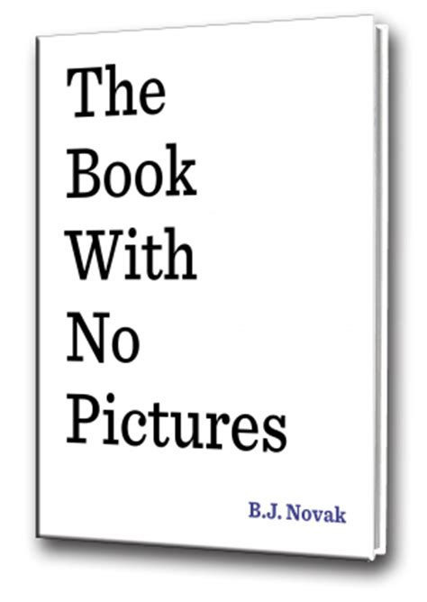 the book no pictures the book with no pictures headbutler