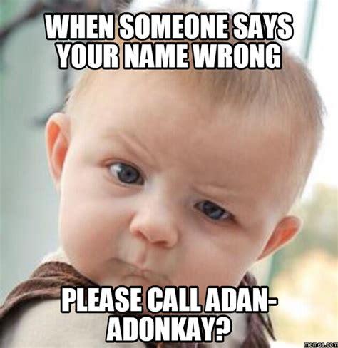 Name Memes - home memes com