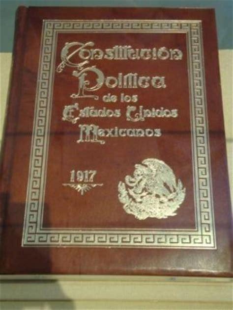 1917 constituci n pol tica de los estados unidos mexicanos constituci 243 n politica de los estados unidos mexicanos 1917