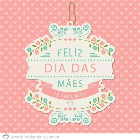dia das maes 66 best dia das m 227 es images on s day
