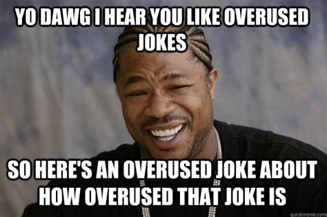 Overused Memes - when someone uses another gm recall joke e e
