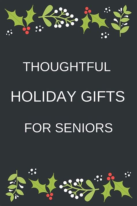 thoughtful holiday gifts for seniors omg lifestyle blog