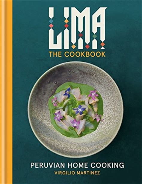 lima cookbook peruvian home cooking harvard book store
