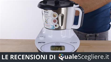 quale robot da cucina comprare emejing robot da cucina quale scegliere contemporary