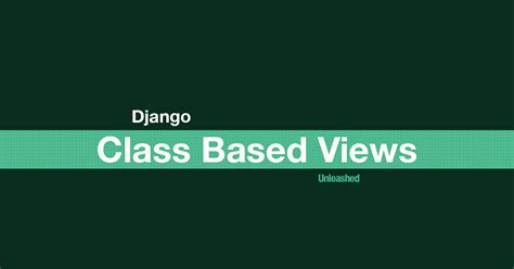 django tutorial class based views coding for entrepreneurs