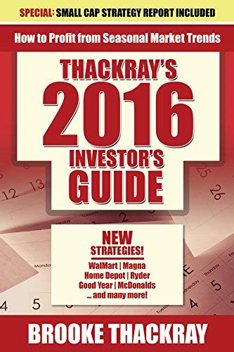 how to profit from trending thackray s 2016 investor s guide how to profit from seasonal market trends thackray s investor