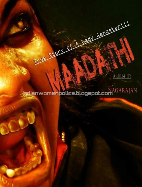 film lady gangster indian woman police maadathi tamil film a true story of a