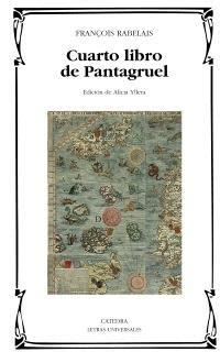 libro pantagruel cuarto libro de pantagruel rabelais francois catedra 183 librer 237 a rafael alberti