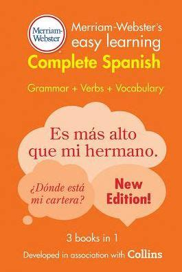 libro easy learning spanish complete merriam webster s easy learning complete spanish by merriam webster paperback barnes noble 174