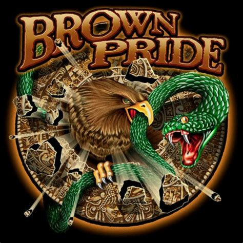 imagenes de aztecas chidas brown pride raza pinterest