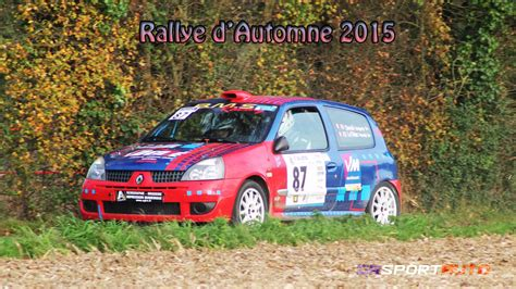 Rally D Autonme by Rallye D Automne 2015 Youtube