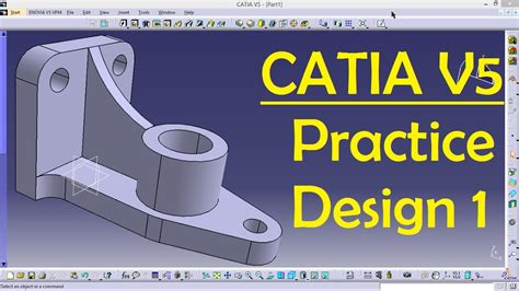 catia v5 cource is here to desigh your plane catia catia v5 practice design 1 for beginners catia part