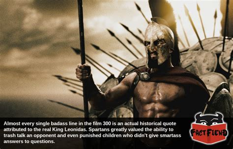 film quotes from 300 most of the badass lines from 300 were actual spartan