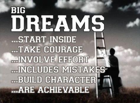 big dreams dream big quotes quotesgram