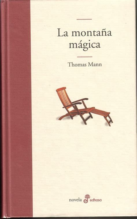 libro la montaa mgica embolica que fa blog un libro la monta 241 a m 225 gica thomas mann