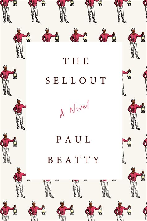Pdf Sellout Novel Paul Beatty by The Sellout By Paul Beatty Steep Falls Library
