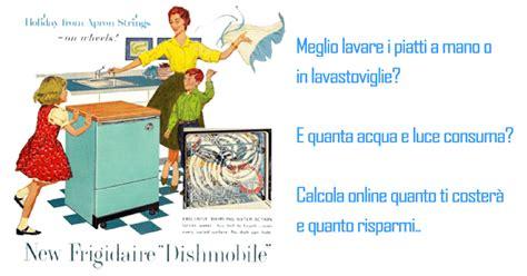 Quanto Consuma La Lavastoviglie by Quanto Consuma Una Lavastoviglie Guida E Calcolatori