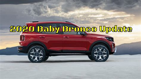 Ford Baby Bronco 2020 2020 baby bronco the bronco for the masses
