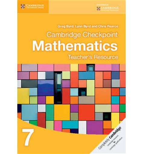 cambridge checkpoint mathematics practice 110766599x cambridge checkpoint mathematics teacher s resource 7 greg byrd 9781107693807