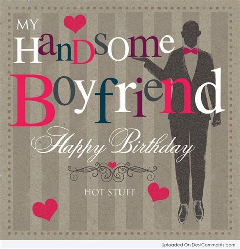 Happy Birthday Quote For Boyfriend Birthday Wishes For Boyfriend Pictures Images Graphics