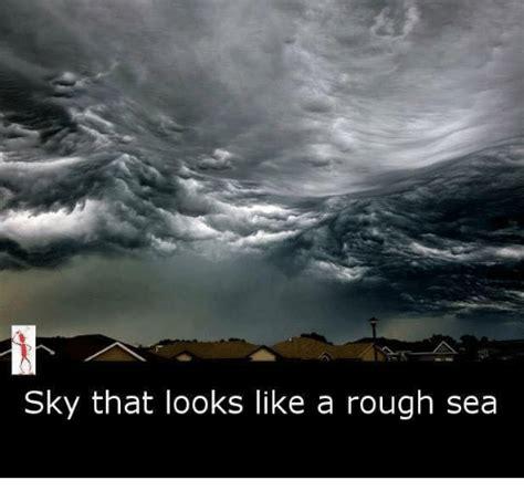 Look Like A by Sky That Looks Like A Sea Meme On Sizzle