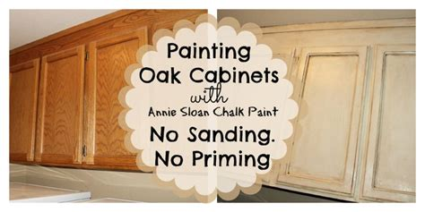 chalk paint kitchen cabinets tutorial painting oak cabinets with chalk paint no sanding no