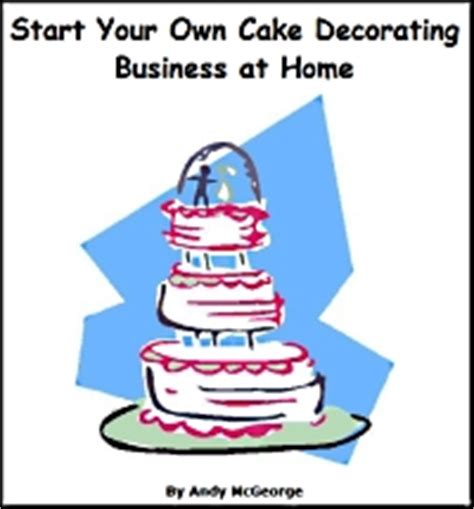 free ebook start your own cake decorating business at home