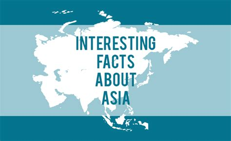 7 Facts On by 40 Interesting Facts About Asia The 7 Continents Of The