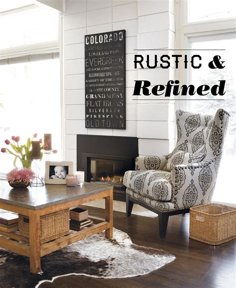 home decor rustic and refined home home is here