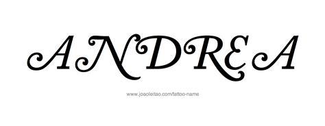andrea tattoo andrea name designs