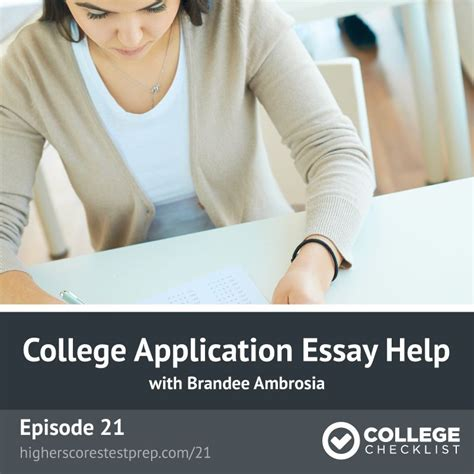 College Application Essay Help College Application Essay Help College Checklist Podcast