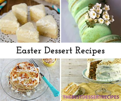 easter recipes 17 easter dessert recipes thebestdessertrecipes com