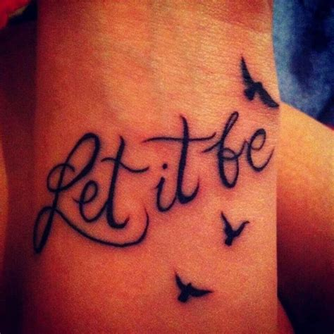 let it be tattoo 32 fabulous let it be wrist tattoos