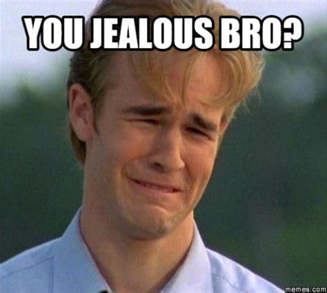 Jealous Meme - 20 jealous memes that has taken over the internet